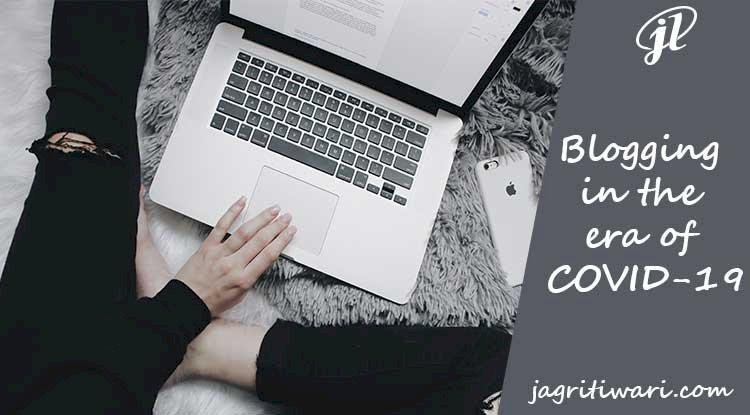 Blogging in the era of COVID-19