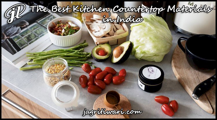 The Best Kitchen Countertop Materials in India